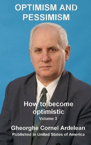 Optimism and pessimism: How to become optimistic