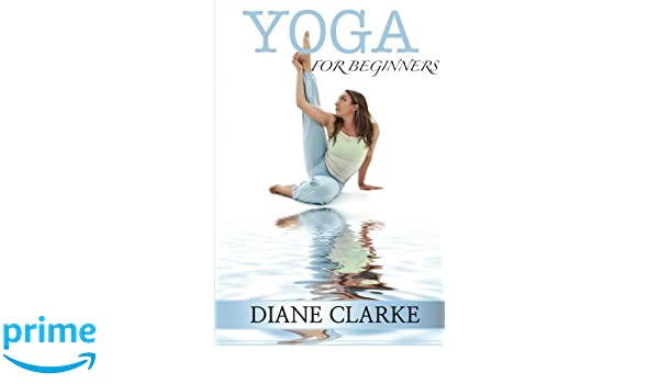 Yoga For Beginners: Practical Yoga To Improve Your Breathing ...