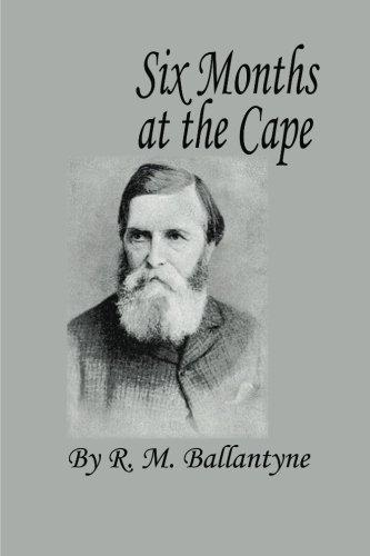 Read Online Six Months at the Cape pdf epub