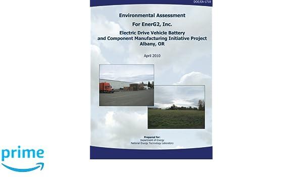 Environmental Assessment for EnerG2, Inc. Electric Drive ...
