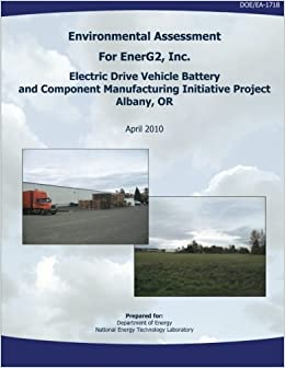 Environmental Assessment for EnerG2, Inc. Electric Drive ...