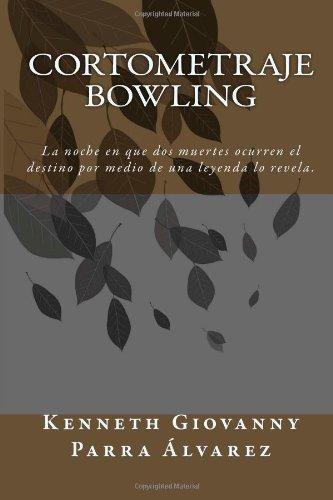 Descargar Libro Cortometraje Bowling Sr Kenneth Giovanny Parra Alvarez Co