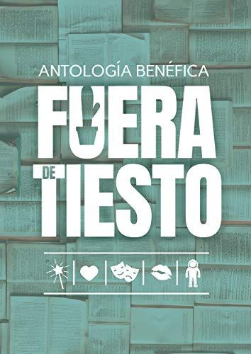 Fuera de tiesto (Spanish Edition) by [Varios autores]