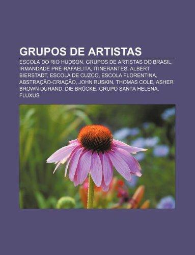 Grupos de artistas: Escola do Rio Hudson, Grupos de artistas do Brasil, Irmandade Pré-Rafaelita, Itinerantes, Albert Bierstadt, Escola de Cuzco