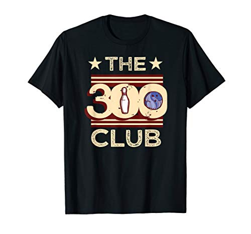 (The 300 Club Perfect Bowling Game T-Shirt)