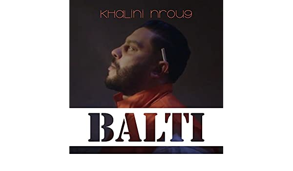 balti khalini nrou9 mp3