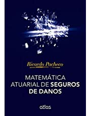 Matemática Atuarial De Seguros De Danos
