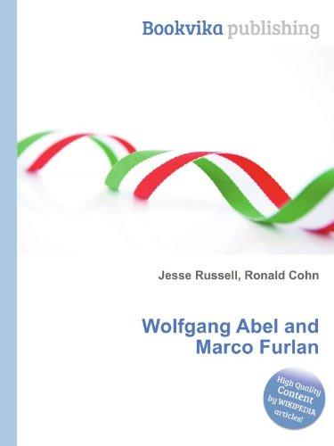 Wolfgang Abel and Marco Furlan