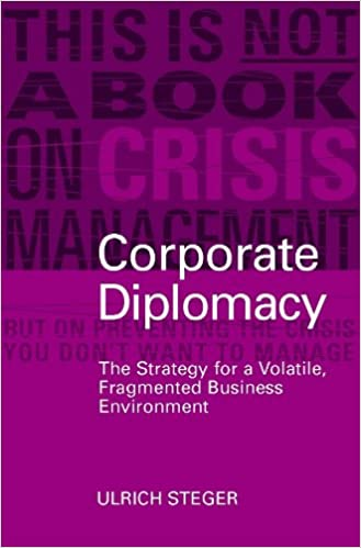 Amazon.com: Corporate Diplomacy: The Strategy for a Volatile ...