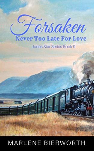 Forsaken (Jones Star Series Book 9) by [Bierworth, Marlene]