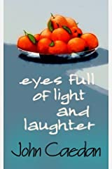 Eyes Full of Light and Laughter Paperback