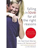 img - for Falling in Love for All the Right Reasons: How to Find Your Soul Mate (Paperback) - Common book / textbook / text book