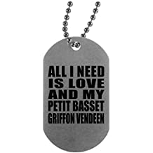 Dog Lover Dog Tag, All I Need Is Love And My Petit Basset Griffon Vendeen - Military Dog Tag, Aluminum ID Tag Necklace, Best Gift for Dog Owner, Pet Lover, Family, Friend, Birthday, Holiday