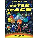 Dave and Jane in Outer Space, Bob Knox, 0847819167
