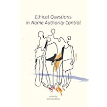 Ethical Questions in Name Authority Control