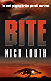 Bite: The most gripping thriller you will ever read
