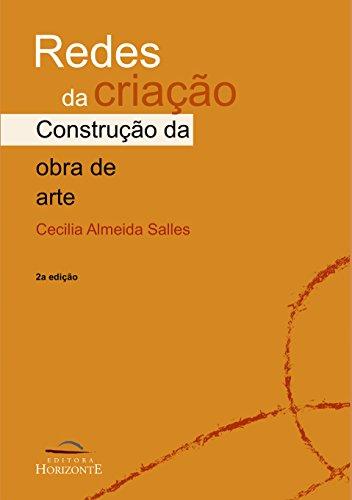 Redes da criação: a construção da obra de arte