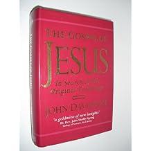 The Gospel of Jesus: In Search of His Original Teachings