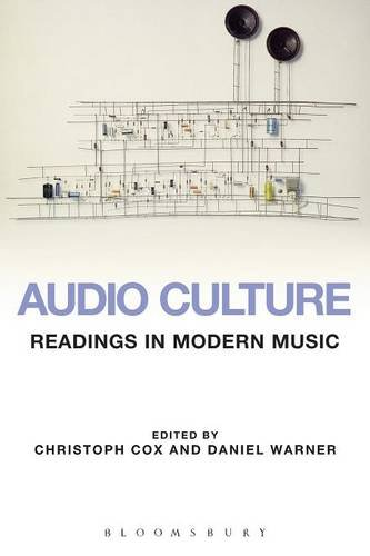 Audio Culture: Readings in Modern Music (Paperback)-cover