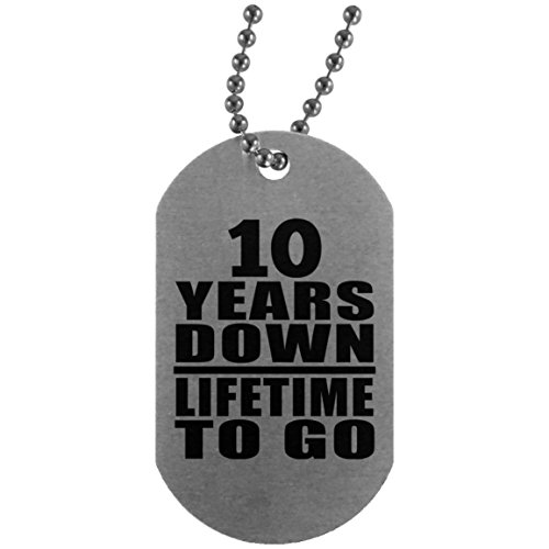 10th Anniversary 10 Years Down Lifetime To Go - Silver Dog Tag Military ID Pendant Necklace Chain - Gift for Wife Husband Wo-men Her Him Wedding Mother's Father's Day Birthday Anniversary (10 Year Anniversary Letter To My Wife)