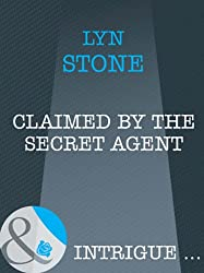 Claimed by the Secret Agent (Mills & Boon Intrigue)