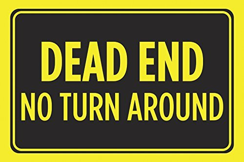 Dead End No Turn Around Print Yellow Black Notice Horizontal Bright Warning Street Road Driving Sign Of Signs Ends Plastic Poster Blank Reflective Business Wide For Turnaround Only Tape Your Small