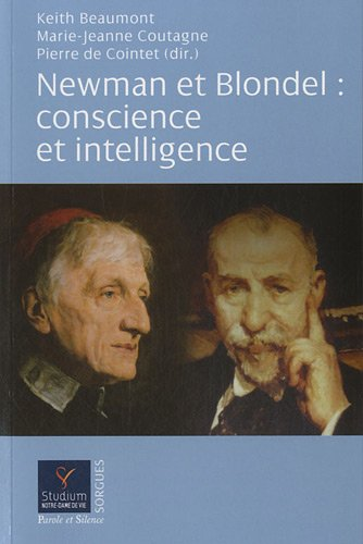 Newman et Blondel : conscience et intelligence