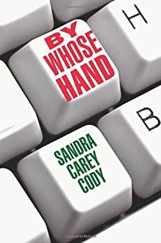 By Whose Hand (The Jenny Connors Mystery Series) by [Cody, Sandra Carey]