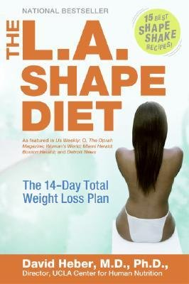 Download [ The L.A. Shape Diet: The 14-Day Total Weight-Loss Plan By Heber, David ( Author ) Paperback 2005 ] pdf epub