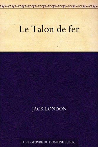 Le Talon de fer (French Edition)