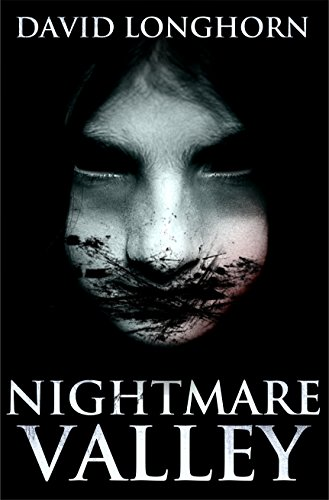 Nightmare Valley (Nightmare Series Book (Longhorn Series)