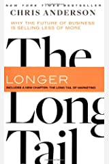 The Long Tail: Why the Future of Business is Selling Less of More Paperback