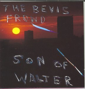 Son of Walter by Bevis Frond (1999-02-18)