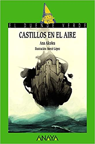 Castillos en el aire LITERATURA INFANTIL 6-11 años - El ...