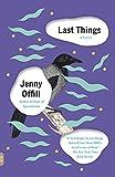 """""""Last Things (Vintage Contemporaries)"""" av Jenny Offill"""