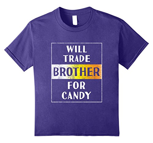 Big Brother Little Sister Halloween Costumes (Kids Will Trade Brother for Candy Halloween Shirt Funny Sister 8 Purple)