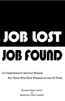 Job Lost Job Found by [Pellis, Neal, Bonnie Roy]
