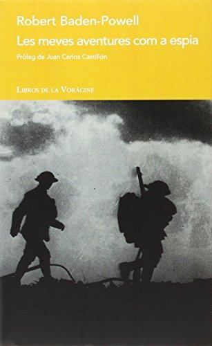 Descargar Libro Meves Aventures Com A Espia,les Robert Baden-powell