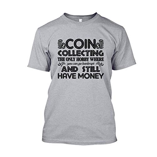 Are Blue Funny Coin Collecting T Shirt, Mens T Shirt, Clothing, Unisex (L,Grey)