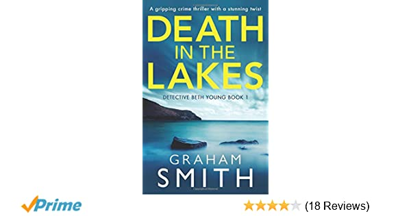 Amazon com: Death in the Lakes: A gripping crime thriller