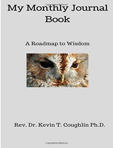 Read Online My Monthly Journal Book: A Roadmap to Wisdom pdf epub