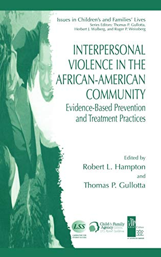 Interpersonal Violence in the African-American Community: Evidence-Based Prevention and Treatment Practices (Issues in C