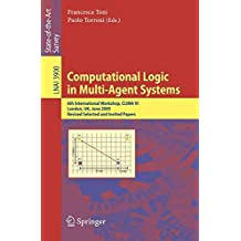 Computational Logic in Multi-Agent Systems: 6th International Workshop, CLIMA VI, London, UK, June 27-29, 2005, Revised Selected and Invited Papers