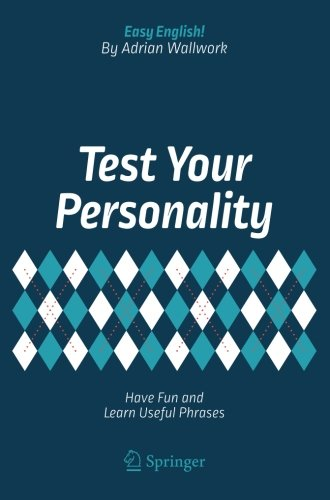 Test Your Personality: Have Fun and Learn Useful Phrases (Easy English!)...