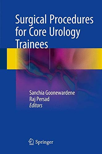 Surgical Procedures for Core Urology Trainees by Springer