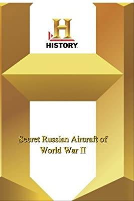 History -- Secret Russian Aircraft of Wor