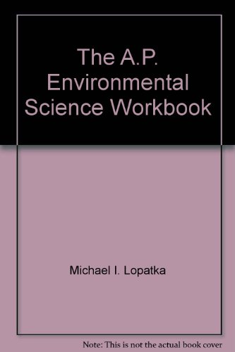 The A.P. Environmental Science Workbook