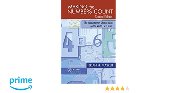 making the numbers count the accountant as change agent on the worldclass team