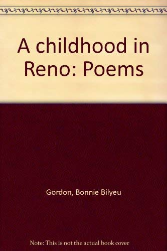 A childhood in Reno: Poems