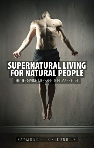 Supernatural Living for Natural People by [Ortlund, Ray]